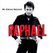 "Raphael - ""Mi gran noche"" (2013)"