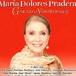 """María Dolores Pradera - """"Gracias a Vosotros Vol.2"""" (Sony music 2013)"""