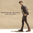 "Abraham Mateo - ""Are you ready?"" (Sony Music 2015)"