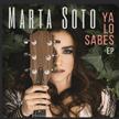 """Marta Soto - """"Ya lo sabes"""" (Warner Music 2017)"""